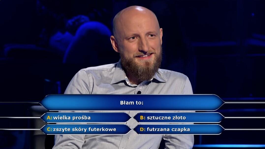 """Co to jest błam? Pytanie w """"Milionerach"""" za 20 tysięcy złotych"""